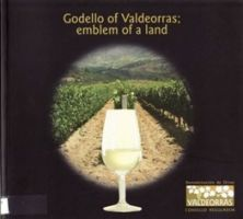 Godello of Valdeorras, emblem of land